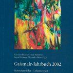 """Gaismair-Jahrbuch 2002 """"Menschenbilder – Lebenswelten"""", Lisa Gensluckner, Horst Schreiber, Ingrid Tschugg, Alexandra Weiss (Hg.)"""