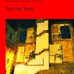 """Gaismair-Jahrbuch 2008 """"Auf der Spur"""", Lisa Gensluckner, Monika Jarosch, Horst Schreiber, Alexandra Weiss (Hg.)"""