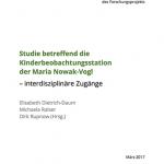 """""""Studie betreffend die Kinderbeobachtungsstation der Maria Nowak-Vogl – interdisziplinäre Zugänge"""""""